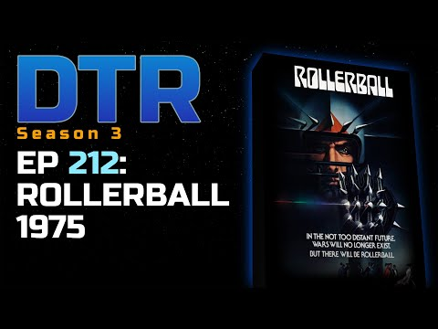 Deep Thoughts Radio Ep 212: Rollerball 1975