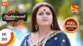 Bhakharwadi - Ep 265 - Full Episode - 14th February 2020