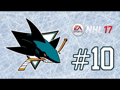 NHL 17 ~ San Jose Sharks GM Mode Commentary ~ #10 (Balanced Attack)