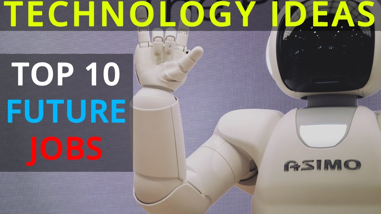 Top 10 Future Technology business ideas | Jobs of Future