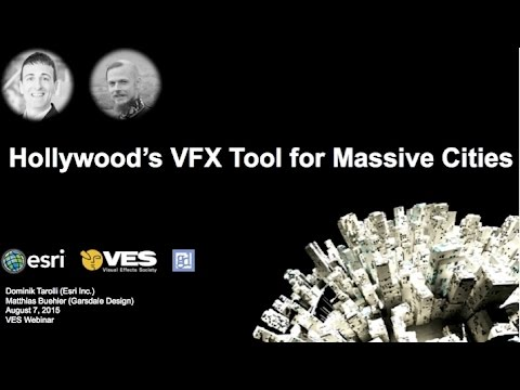 VES Webinar: Hollywood's VFX Tool for Massive Cities