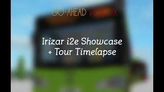Go-Ahead Roblox Irizar i2e Showcase + Tour Timelapse