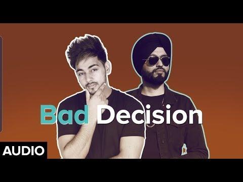 Bad Decision | Kulshan Sandhu | Preet Hundal | Full Audio | Latest Punjabi Songs