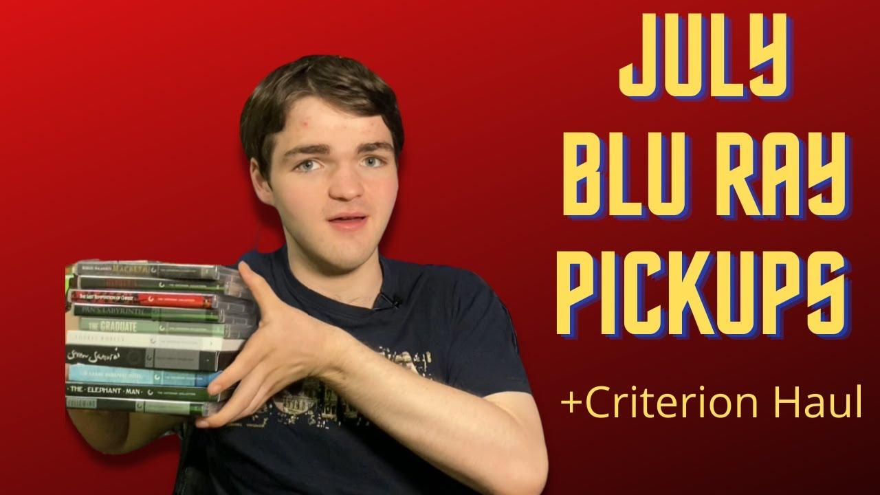 Download July Blu Ray Pickups + Huge Criterion Haul