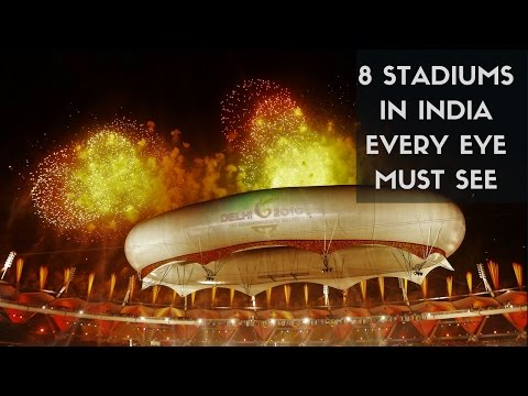 8 WOW Sports Stadiums in India