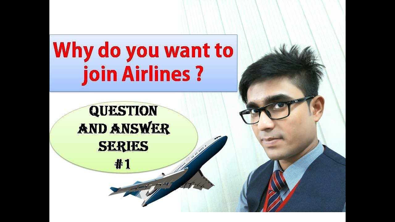 Ground Staff Interview Question with sample Answer | Why do you want to  join airlines? - series #1