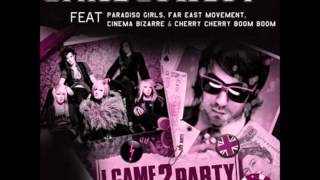 I Came 2 Party (Electrotapped Remix) [feat. Cinema Bizarre, Paradiso Girls, & Far East Movement]