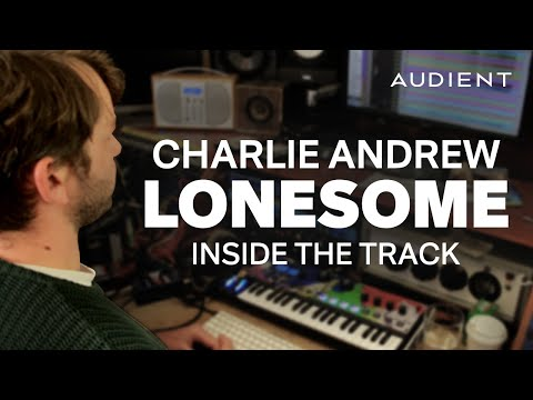 Charlie Andrew - Inside the Track 'Lonesome' by Sivu