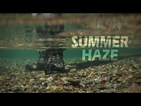SUMMER HAZE - Summer Dry Fly Fishing