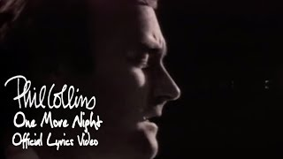 Phil Collins - One More Night (Official Lyrics Video)