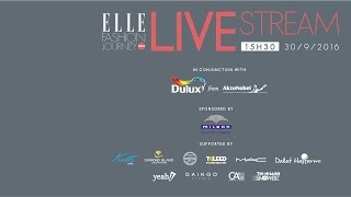 ELLE FASHION JOURNEY 2016 - Live Streaming