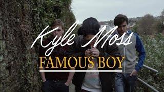 Kyle Moss: Famous Boy | Short Film