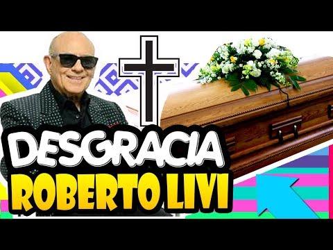 🛑 ¡ HOY MUE-RE ROBERTO LIVI GRAN ICONO de la MUSICA 🚨 LUTO EN EL MEDIO ARTISTICO !