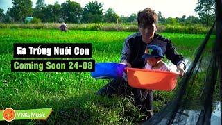 TRAILER Phim Ca Nhạc 4K Gà Trống Nuôi Con - PHI BẰNG | Phim Ca Nhạc Hay Nhất 2017 Coming Soon 24-08