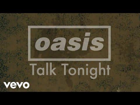 Oasis - Talk Tonight:歌詞+中文翻譯