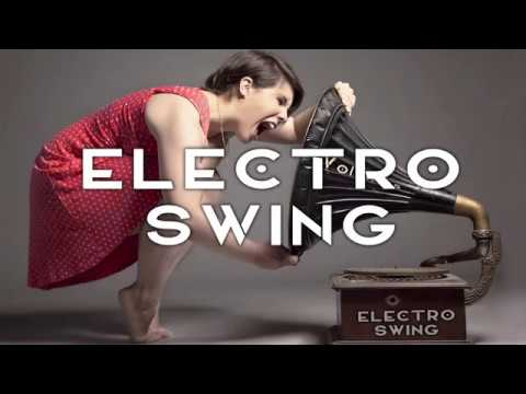 Best of Electro Swing Mix March 2017