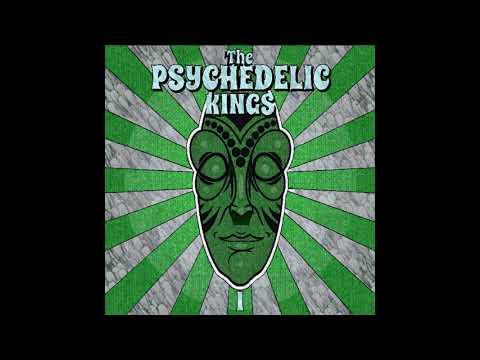 The Psychedelic Kings - The Psychedelic Kings(Full Album)