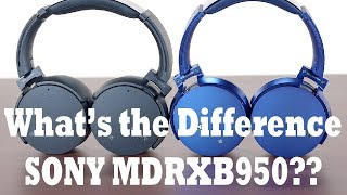 Sony MDR-XB950N1 and MDR-XB950B1 Differences