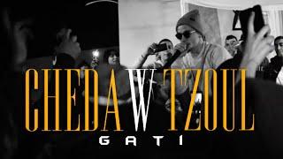 Gati - Cheda w Tzoul (Clip Officiel)