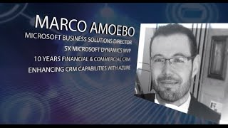 Extending Microsoft Dynamics With Azure With Marco Amoedo at CRM Saturday 2016