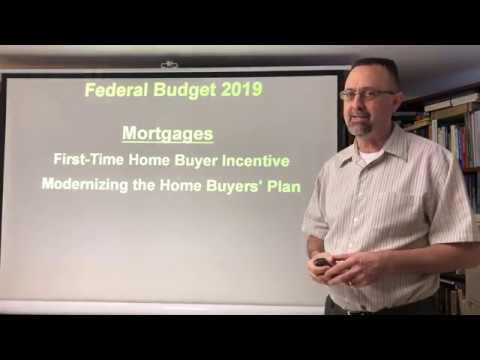Federal Budget 2019 / Mortgages / First-Time Home Buyer Incentive & Home Buyers' Plan- HBP EXPLAINED