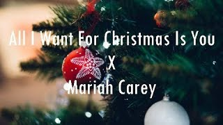 Mariah Carey - All I Want For Christmas Is You [LYRICS]
