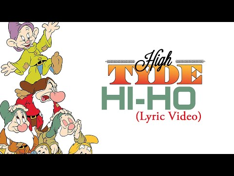 "HighTyde - ""Hi-Ho"" (Official Lyrics Video)"