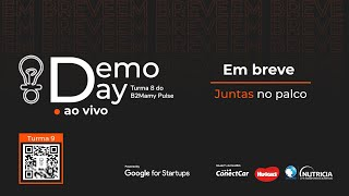 Demo Day - B2Mamy Pulse - Turma 8