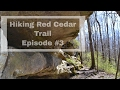 Red Cedar Backpacking Trail - Episode #3