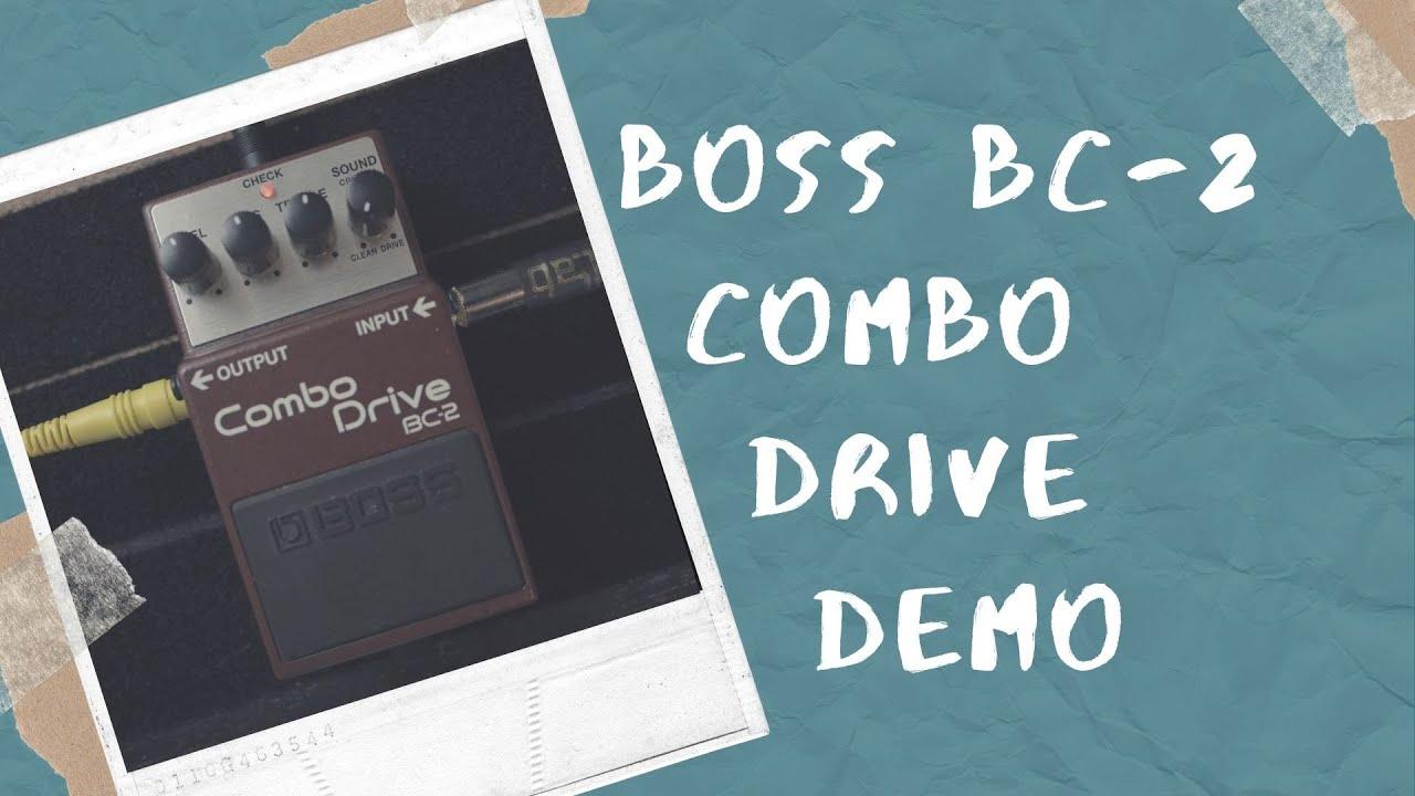 BOSS BC-2 Combo Drive Demo