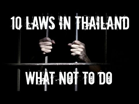 10 LAWS IN THAILAND TO BE AWARE OF!