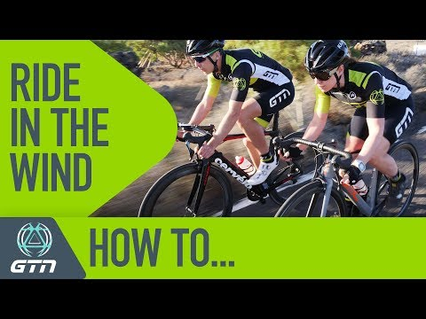 How To Ride In The Wind | Strategies To Deal With All Wind Conditions