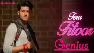 Tera Fitoor Full Video Song Of Genius 2018