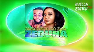 NUELLA EDIKU (NUNUGOLD) - ZEDUNA FT EDE EDOSA [LATEST BENIN MUSIC]