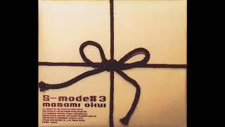 Masami Okui S-mode#3  あの日の午後