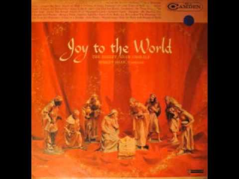 The Robert Shaw Chorale - Joy To The World