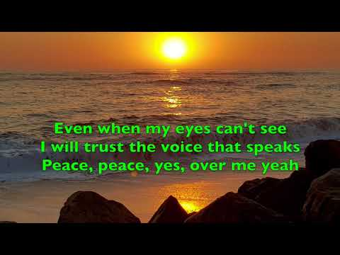 Peace Be Still (lyrics)The Belonging Co