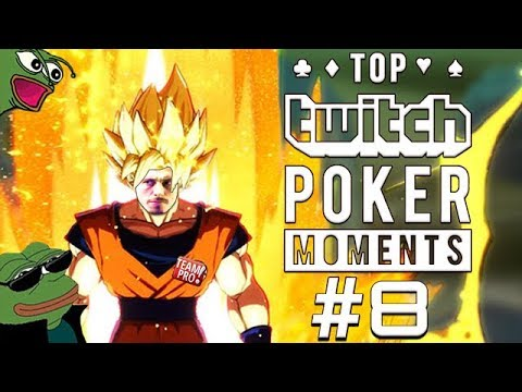 Top Twitch Poker Moments - Ep. 8