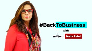 #BackToBusiness with Mirum India's Naila Patel
