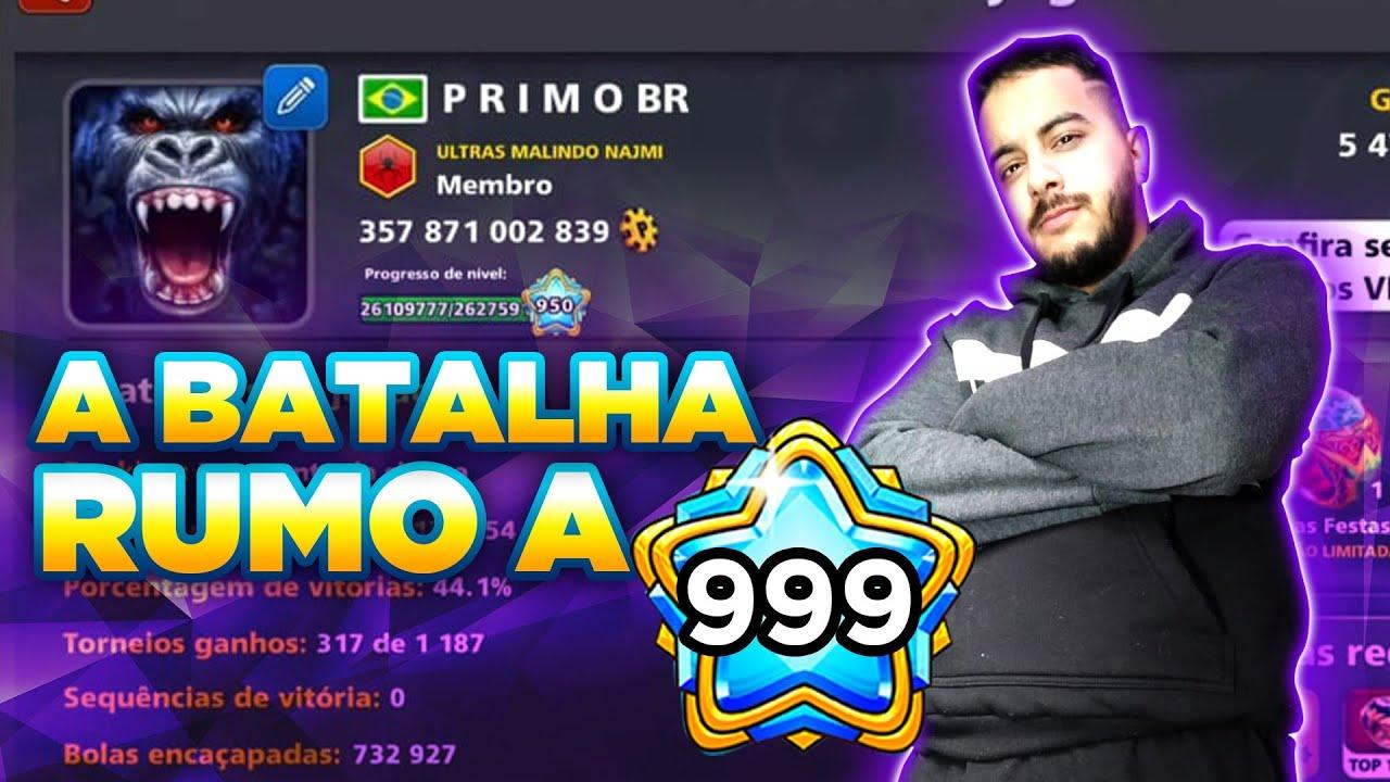 A BATALHA RUMO AO LEVEL 999! PRIMO BR ESTÁ CHEGANDO AO LEVEL 999! - 8 Ball Pool
