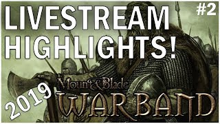 Mount and Blade: Warband - cRPG Livestream Highlights #2