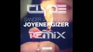 Sander van Doorn - Joyenergizer(Clyde