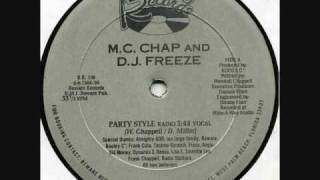 MC  Chap And DJ  Freeze - Party Style