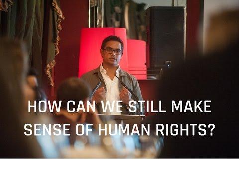 Can we still make sense of Human Rights? | Dr. Sharath Srinivasan