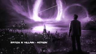 Zatox & Villain - Action [HQ Original]