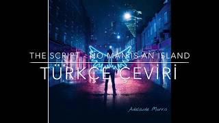 The Script No Man Is An Island Türkçe Çeviri Akustik Versiyon