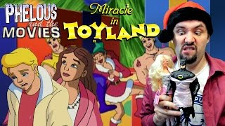 Miracle in Toyland - Phelous