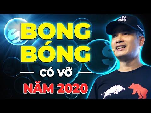 BONG BÓNG CHỨNG KHOÁN CÓ VỠ NĂM 2020 - THỊ TRƯỜNG CHỨNG KHOÁN SỤP ĐỔ?