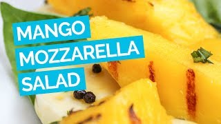 Mango Salad with Basil & Mozzarella Recipe
