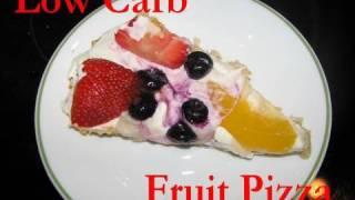 Atkins Diet Recipes:  Low Carb Fruit Pizza